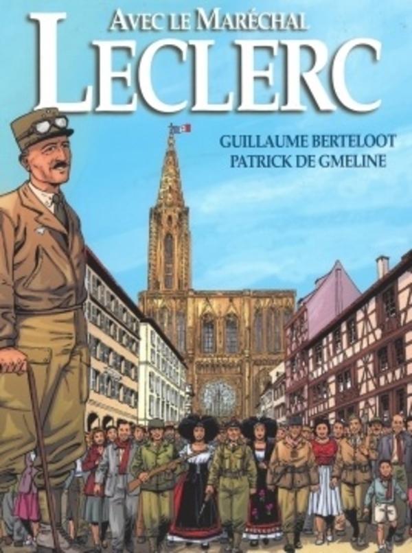 """La bande dessinée """"Avec le maréchal Leclerc"""""""