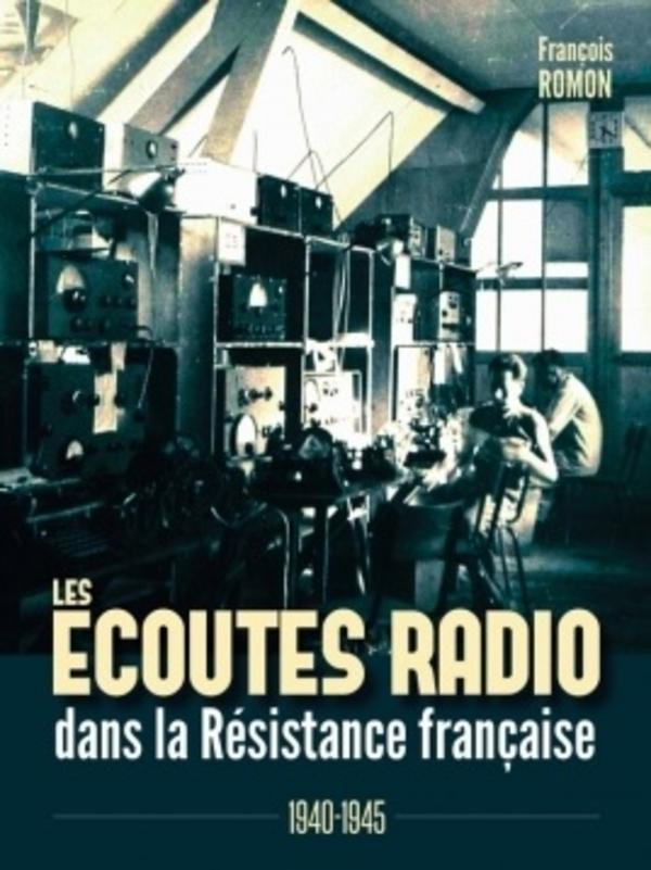 Les écoutes radio dans la résistance française