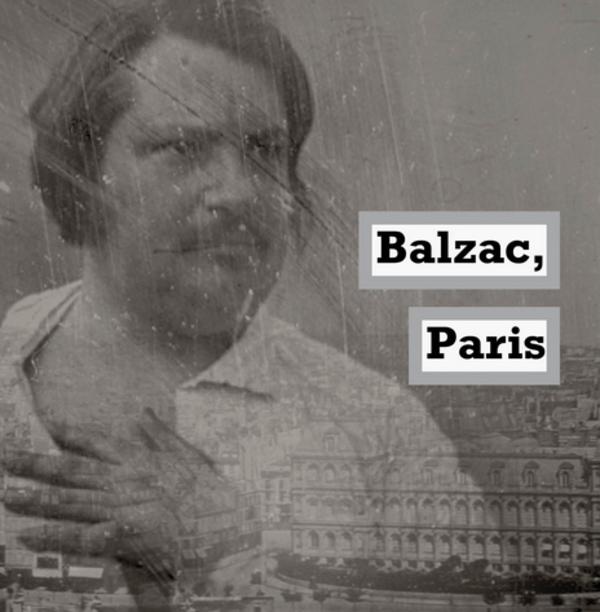 Mon Balzac, mon Paris