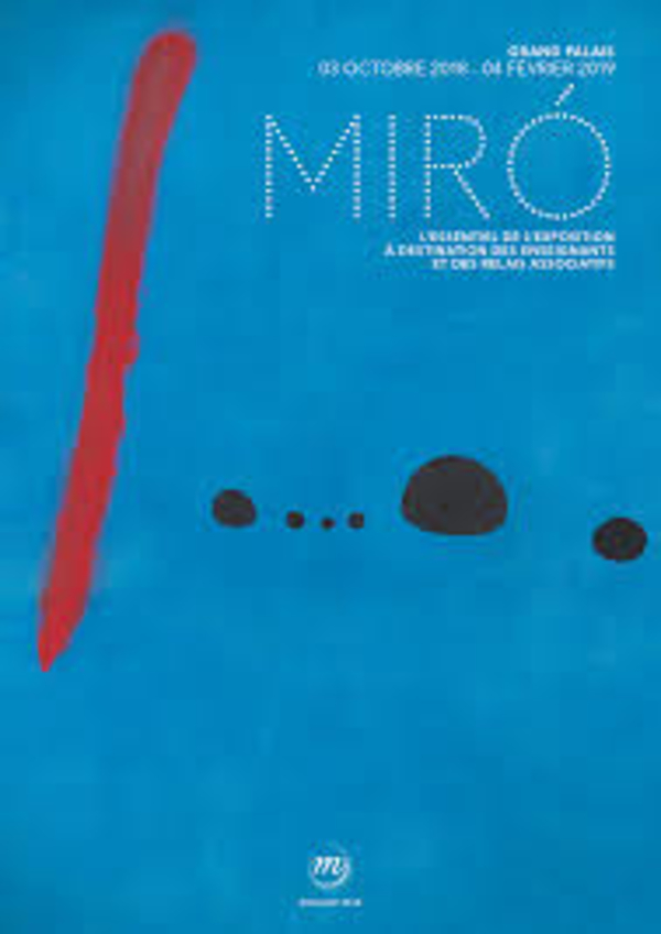 Joan Miro, la couleur de mes rêves