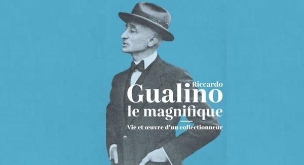 Riccardo Gualino le magnifique - Vie et oeuvre d'un collectionneur